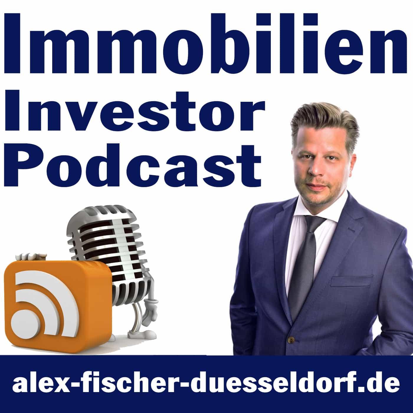 Immobilien Investor Podcast: ValueCashflowBankingAnkaufEntwicklungExitAlex Fischer